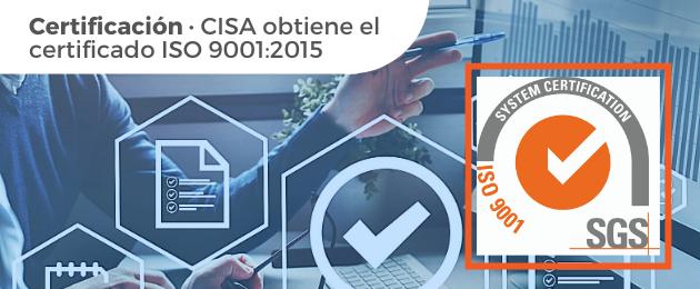 Certificación · CISA obtiene el certificado ISO 9001:2015